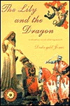 The Lily and the Dragon: A Historical Novel After Agincourt