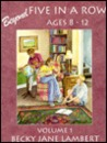 Beyond Five In A Row Ages 8-12 volume 1 by Becky Jane Lambert