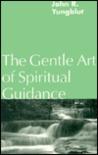 Gentle Art of Spiritual Guidance