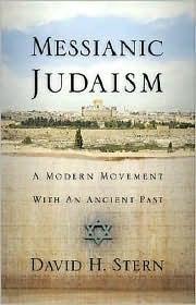 Messianic Judaism by David H. Stern