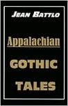 Appalachian Gothic Tales
