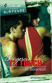 Dangerous to Touch by Jill Sorenson