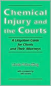chemical-injury-and-the-courts-a-litigation-guide-for-clients-and-their-attorneys