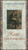 Keats: Truth & Imagination (Illustrated Poetry Series)