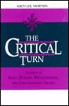 Critical Turn