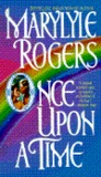 Once Upon a Time by Marylyle Rogers