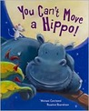 You Can't Move a Hippo