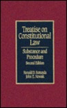 Treatise on Constitutional Law: Substance and Procedure
