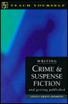 Writing Crime & Suspense Fiction and Getting Published