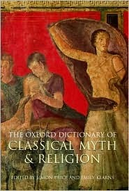 The Oxford Dictionary of Classical Myth and Religion by Simon Price