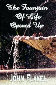 The Fountain Of Life Opened Up (Or, A Display Of Christ In His Essential And Mediatorial Glory) (ePUB)