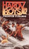 Poisoned Paradise (Hardy Boys: Casefiles, #82)
