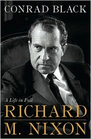 Richard M. Nixon by Conrad Black