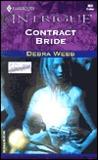 Contract Bride by Debra Webb