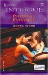 Physical Evidence by Debra Webb