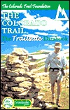 The Colorado Trail: The Trailside Databook