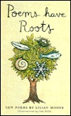 Poems Have Roots by Lilian Moore