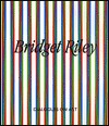 Bridget Riley: Five Dialogues on Art