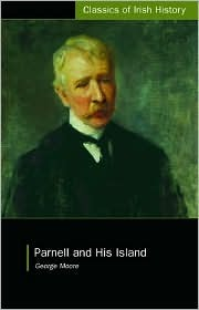 Parnell and his island by George Moore