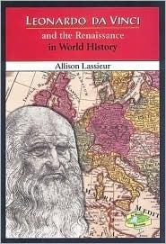 Leonardo Da Vinci and the Renaissance in World History