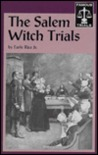 The Salem Witch Trials (Famous Trials Series.)