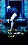 Adler und Engel by Juli Zeh