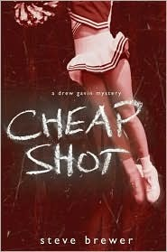Cheap Shot (Drew Gavin, #2)
