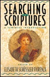 Searching the Scriptures 1: A Feminist Introduction