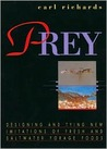 Prey: Designing and Tying New Imitations of Fresh and Saltwater Forage Foods