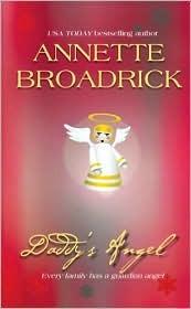 Daddy's Angel by Annette Broadrick