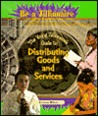 The Young Zillionaire's Guide To Distributing Goods And Services