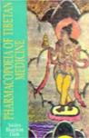 Pharmacopoeia Of Tibetan Medicine (Indian Medical Science)