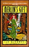 Merlin's Gift