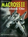 Macross II Sourcebook One by Alex Marciniszyn
