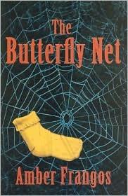 The Butterfly Net