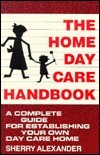 the-home-day-care-handbook-a-complete-guide-for-establishing-your-own-day-care-home