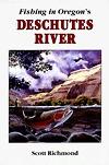 Fishing In Oregon's Deschutes River