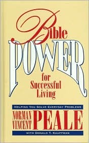Bible Power for Successful Living: Helping You Solve Everyday Problems
