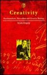 Creativity: Psychoanalysis, Surrealism and Creative Writing