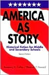 America as Story: Historical Fiction for Middle and Secondary Schools