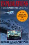 Explorations: A Life of Underwater Adventure