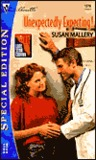 Unexpectedly Expecting! by Susan Mallery