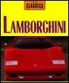 Lamborghini: Italy's Raging Bull
