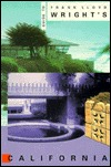 Guide to Frank Lloyd Wright's California