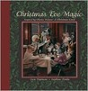Christmas Eve Magic: Inspired by Charles Dickens' A Christmas Carol