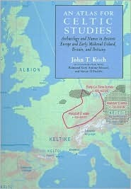 An atlas for celtic studies: archaeology and names in ancient europe and early medieval ireland, britain and brittany by John T. Koch