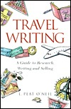 Travel Writing by L. Peat O'Neil