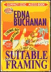 Suitable for Framing by Edna Buchanan