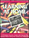 Google eBooks descarga gratuita pdf Learning at Home: Preschool & Kindergarten : A Christian Parent's Guide With Day-By-Day Lesson Plans Using the Library As a Resource