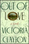 Out of Love by Victoria Clayton